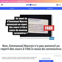 Factuel AFP - Emmanuel Macron n'a pas annoncé un report des cours à l'été à cause du coronavirus