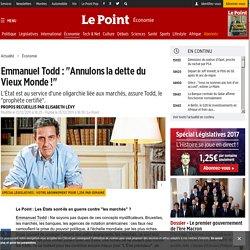 """Emmanuel Todd : """"Annulons la dette du Vieux Monde !"""""""