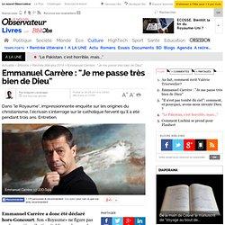 """Bibliobs 4/09 - Emmanuel Carrère : """"Je me passe très bien de Dieu"""""""