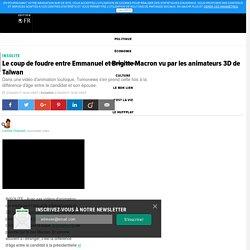 Le coup de foudre entre Emmanuel et Brigitte Macron vu par les animateurs 3D de Taïwan