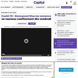 Covid-19 : Emmanuel Macron annonce un nouveau confinement dès vendredi...