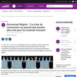 """Emmanuel Négrier : """"La crise du coronavirus ne pouvait pas tomber plus mal pour les festivals français"""""""