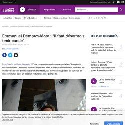 """Emmanuel Demarcy-Mota : """"Il faut désormais tenir parole"""""""