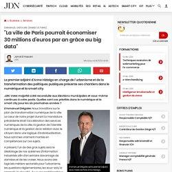 """Emmanuel Grégoire (Mairie de Paris):""""La ville de Paris pourrait économiser 30millions d'euros par an grâce au big data"""""""