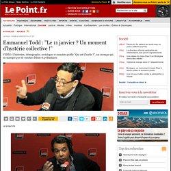 """Emmanuel Todd : """"Le 11 janvier ? Un moment d'hystérie collective !"""""""