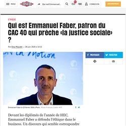 Qui est Emmanuel Faber, patron du CAC 40 qui prêche «la justice sociale» ?