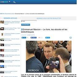 Emmanuel Macron – Le livre, les ebooks et les bibliothèques