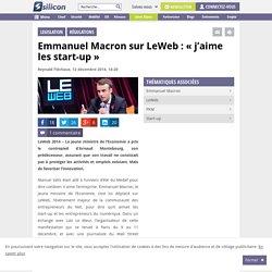 Emmanuel Macron sur LeWeb : « j'aime les start-up »
