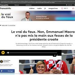Le vrai du faux. Non, Emmanuel Macron n'a pas mis la main aux fesses de la présidente croate