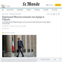 Emmanuel Macron remanie son équipe à l'Elysée