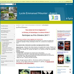 Lycée Emmanuel Mounier - Angers - Le Prix Chimère