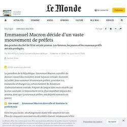 Emmanuel Macron décide d'un vaste mouvement de préfets