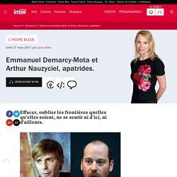 Emmanuel Demarcy-Mota et Arthur Nauzyciel, apatrides.
