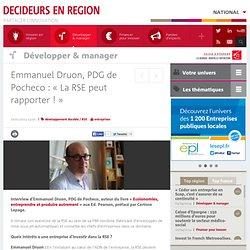 Emmanuel Druon, PDG de Pocheco : « La RSE peut rapporter ! »