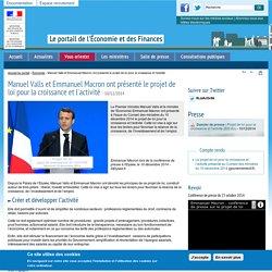 Manuel Valls et Emmanuel Macron ont présenté le projet de loi pour la croissance et l'activité