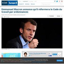 Emmanuel Macron annonce qu'il réformera le Code du travail par ordonnances