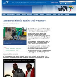 Emmanuel Sithole murder trial to resume :Wednesday 4 November 2015