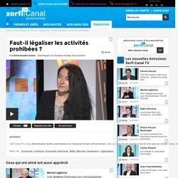 Emmanuelle Auriol, Toulouse School of Economics - Faut-il légaliser les activités prohibées ? - Parole d'auteur éco
