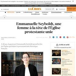 Emmanuelle Seyboldt, une femme à la tête de l'Église protestante unie - La Croix