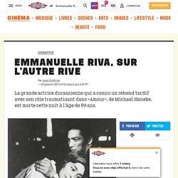 Emmanuelle Riva, sur l'autre rive