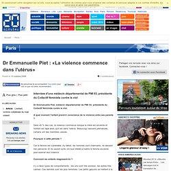 Dr Emmanuelle Piet : «La violence commence dans l'utérus»