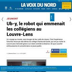 Ub-y, le robot qui emmenait les collégiens au Louvre-Lens