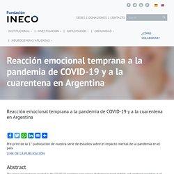 Reacción emocional temprana a la pandemia de COVID-19 y a la cuarentena en Argentina - Fundación INECO