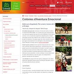 Colònies d'Aventura Emocional - La Granja Escola de Sta. Maria de Palautordera