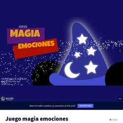 Juego magia emociones by soplaconmoi on Genially
