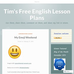 My Emoji Weekend – Tim's Free English Lesson Plans