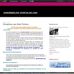 Emophane, par Alain Tortosa - Le blog de myborderline.over-blog.com