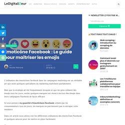 Émoticône Facebook : Le guide pour maîtriser les emojis