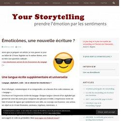 Émoticônes, une nouvelle écriture ? – Storytelling
