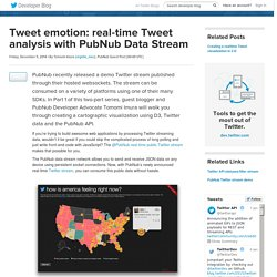 Tweet emotion: real-time Tweet analysis with PubNub Data Stream