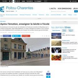 Après l'émotion, enseigner la laïcité à l'école - France 3 Poitou-Charentes
