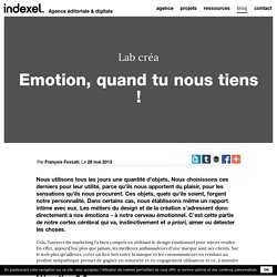 Emotion, quand tu nous tiens ! - indexel