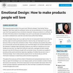 Emotional Design: How to make products people will love