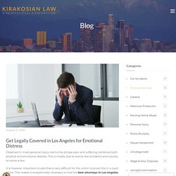 Get Legally Covered in Los Angeles for Emotional Distress - Los Angeles Personal Injury Attorney