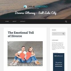 The Emotional Toll of Divorce – Divorce Attorney – Salt Lake City