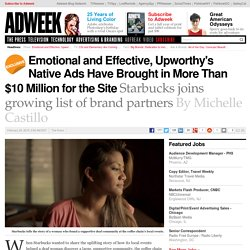 Emotional and Effective, Upworthy's Native Ads Have Generated More than $10 Million