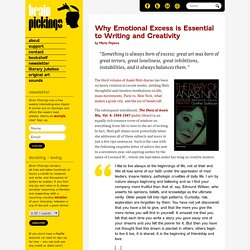 Why Emotional Excess is Essential to Writing and Creativity
