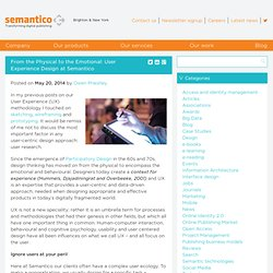 From the Physical to the Emotional: User Experience Design at Semantico