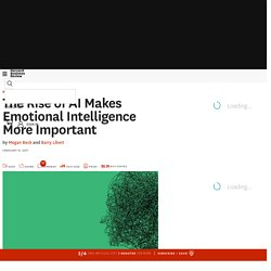 The Rise of AI Makes Emotional Intelligence More Important