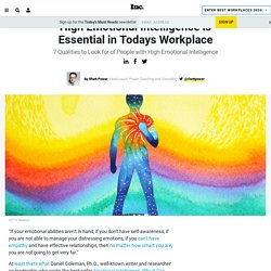 High Emotional Intelligence is Essential in Todays Workplace