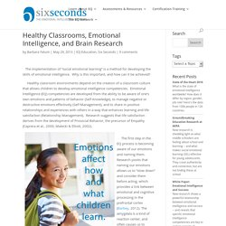 Social Emotional Learning, Brain Research, and Healthy Classrooms