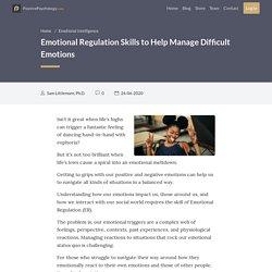 Emotional Regulation Skills to Help Manage Difficult Emotions