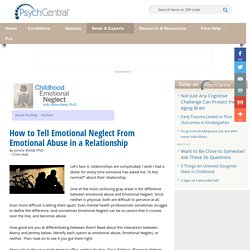 How to Tell Emotional Neglect From Emotional Abuse in a Relationship
