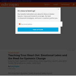 The Emotional Labor of Teaching and the Need for Systemic Change