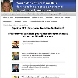 Tapping EFT (Emotional Freedom Technique) et Loi de l'attraction pour attirer l'argent