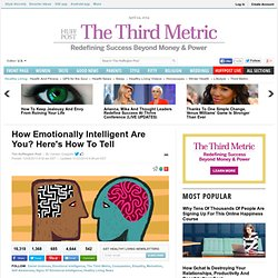 How Emotionally Intelligent Are You? Here's How To Tell